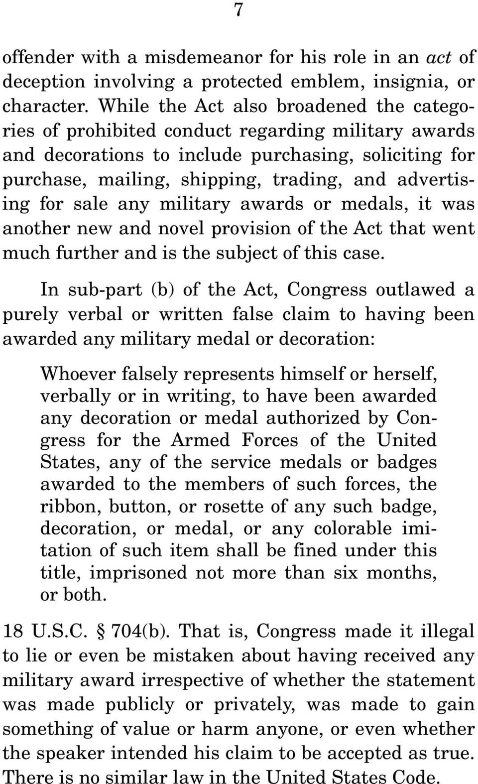 for sale any military awards or medals, it was another new and novel provision of the Act that went much further and is the subject of this case.