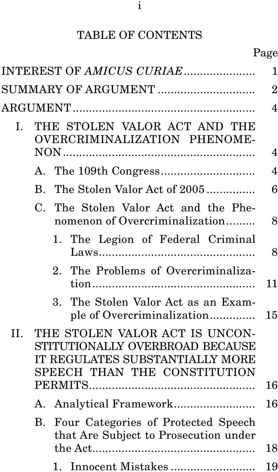 The Problems of Overcriminalization... 11 3. The Stolen Valor Act as an Example of Overcriminalization... 15 II.