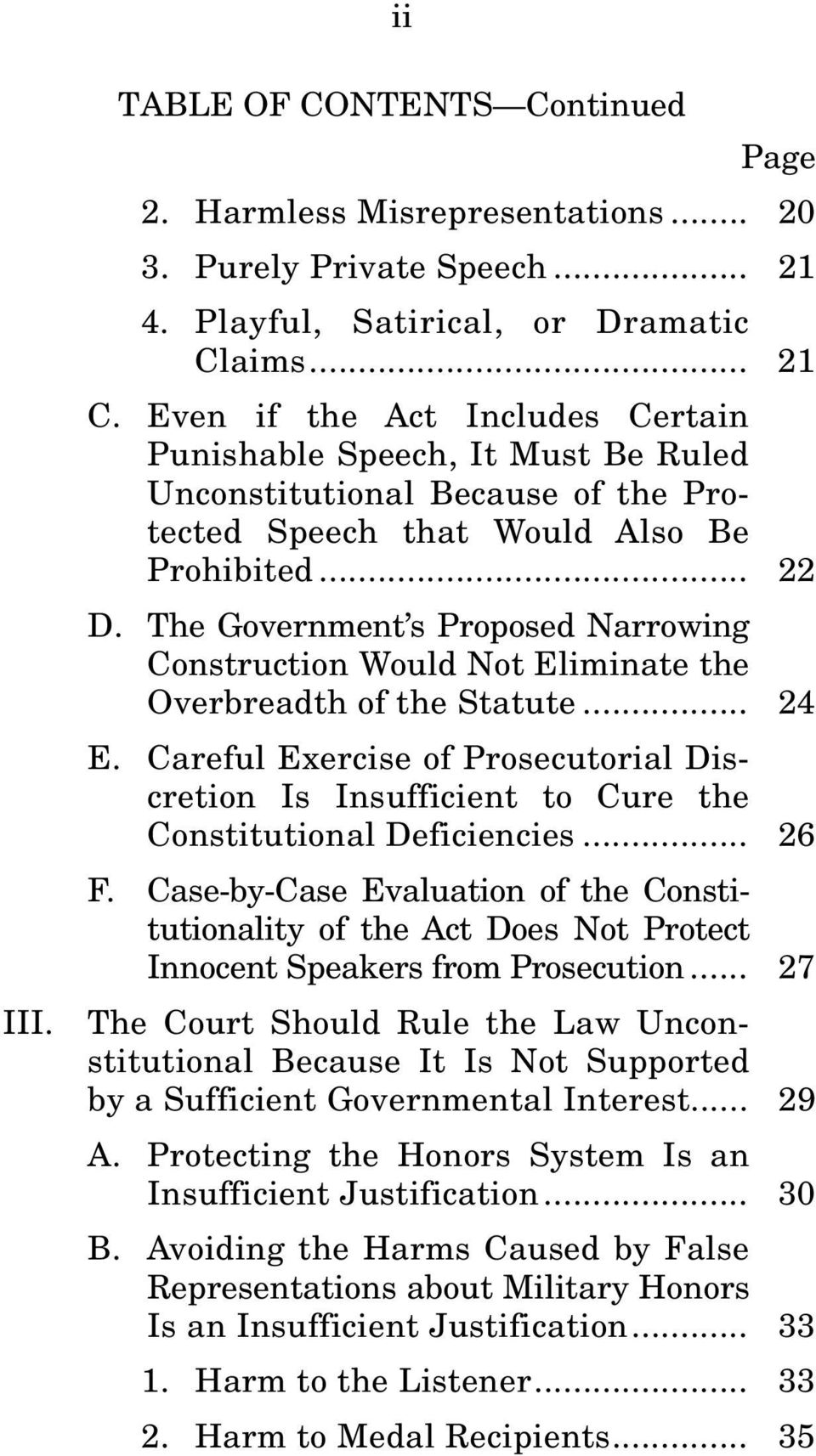 The Government s Proposed Narrowing Construction Would Not Eliminate the Overbreadth of the Statute... 24 E.