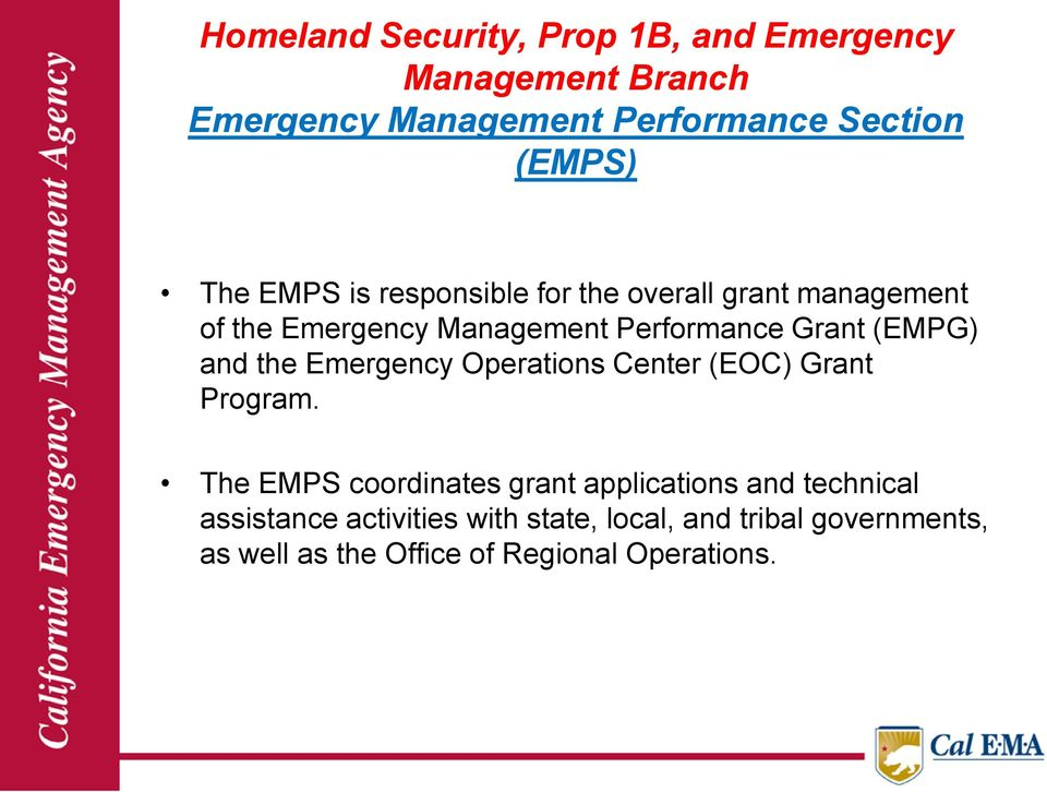 and the Emergency Operations Center (EOC) Grant Program.
