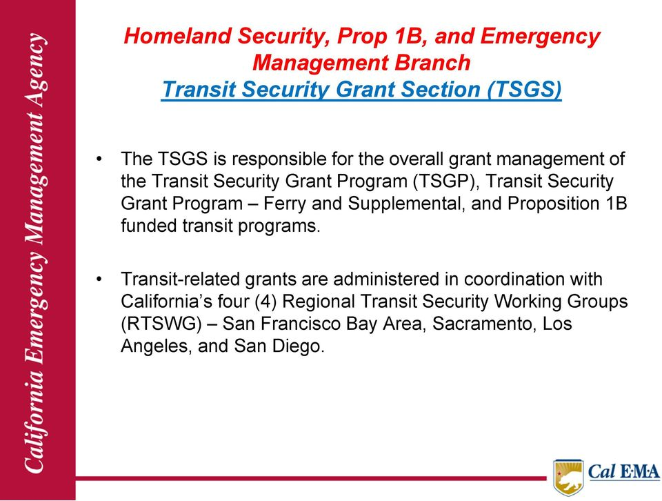 Supplemental, and Proposition 1B funded transit programs.