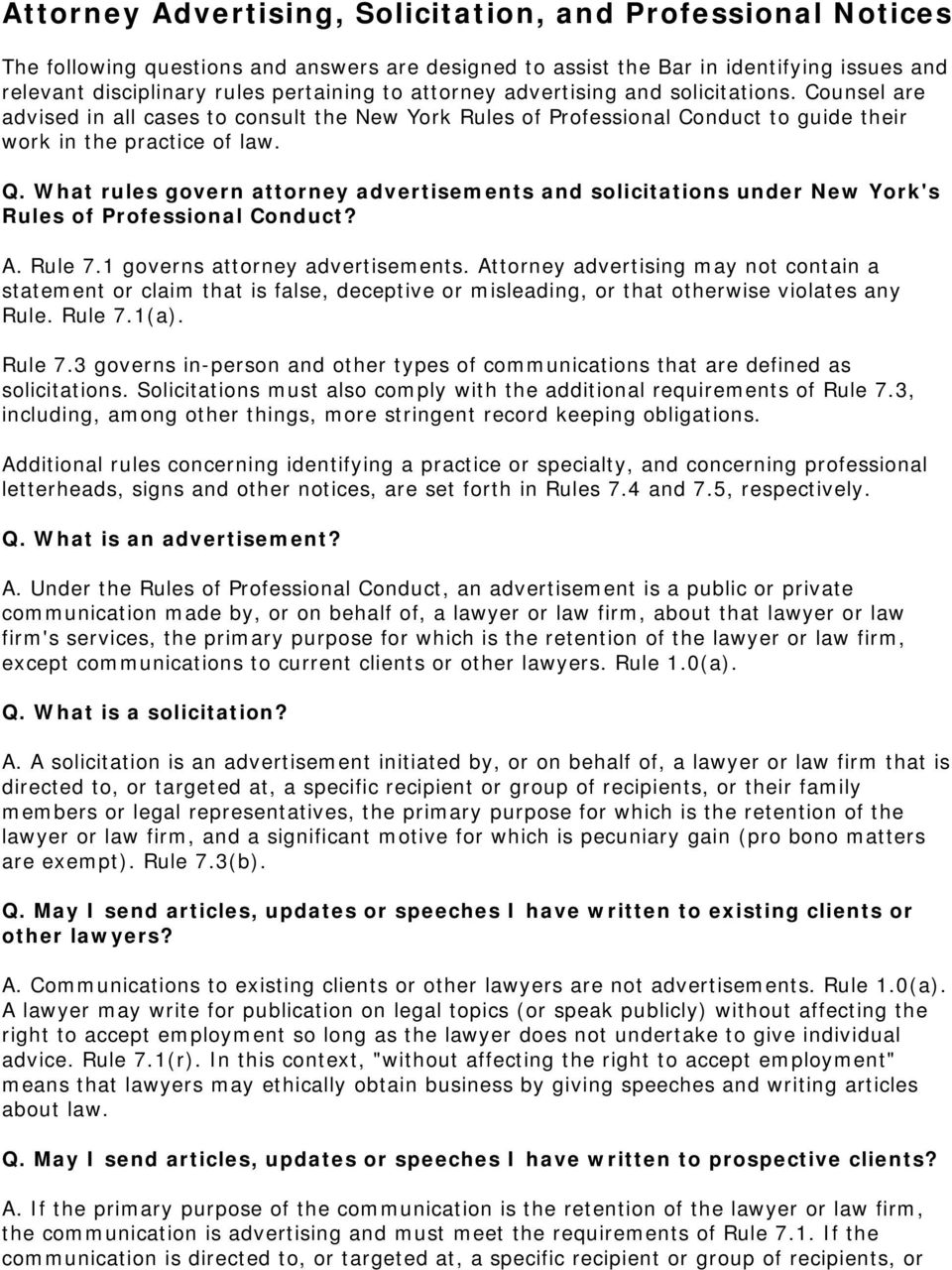 What rules govern attorney advertisements and solicitations under New York's Rules of Professional Conduct? A. Rule 7.1 governs attorney advertisements.