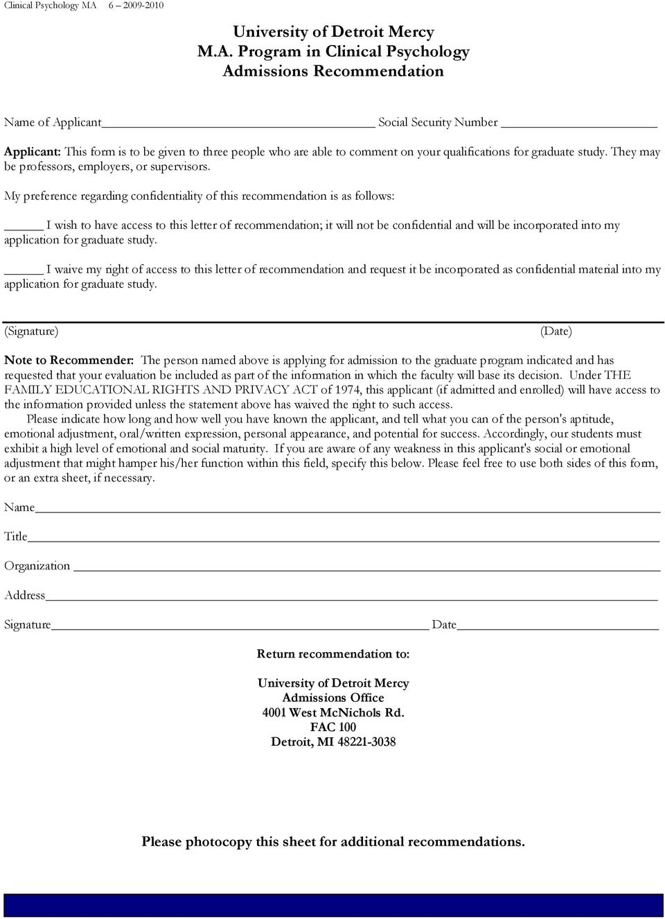 Program in Clinical Psychology Admissions Recommendation Name of Applicant Social Security Number Applicant: This form is to be given to three people who are able to comment on your qualifications