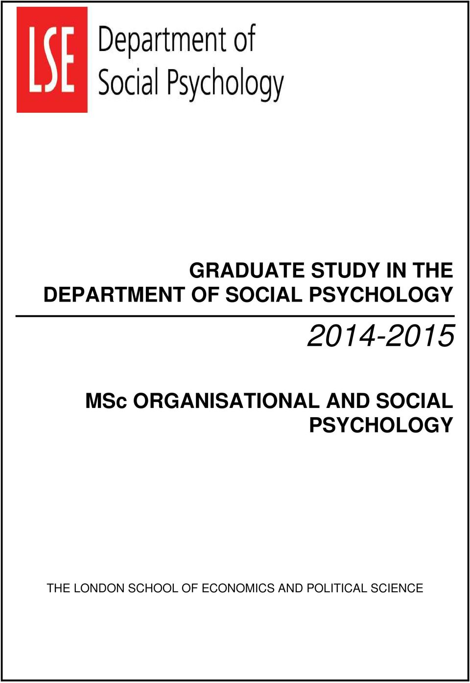 ORGANISATIONAL AND SOCIAL PSYCHOLOGY