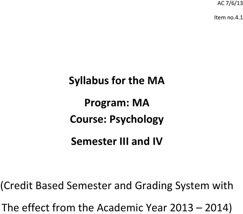 Psychology Semester III and IV (Credit Based