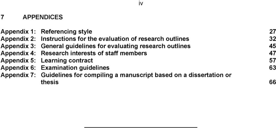 4: Research interests of staff members 47 Appendix 5: Learning contract 57 Appendix 6: