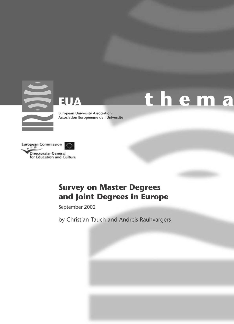 Master Degrees and Joint Degrees in Europe