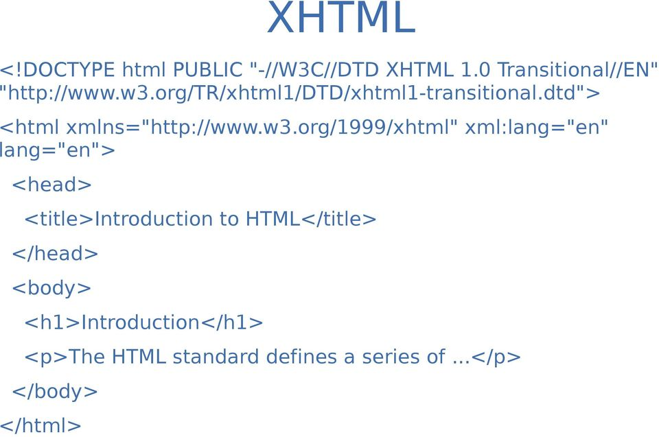 "org/1999/xhtml"" xml:lang=""en"" lang=""en""> <head> <title>introduction to HTML</title>"