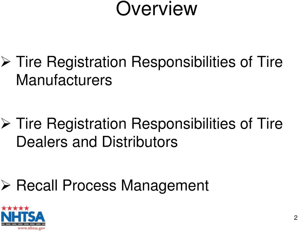 Tire Registration Responsibilities of