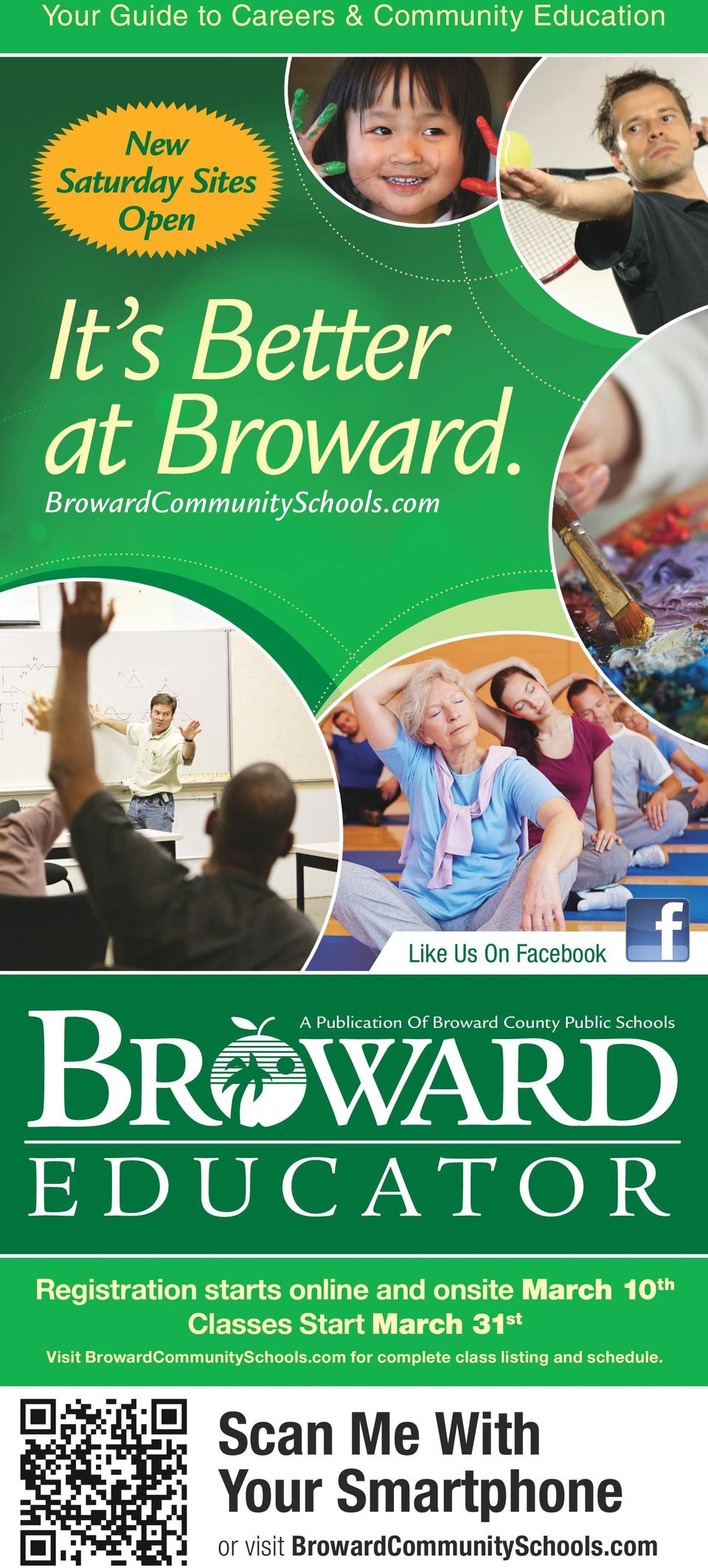 com EDUC ATOR Like Us On Facebook A Publication Of Broward County Public Schools EDUC ATOR Registration starts