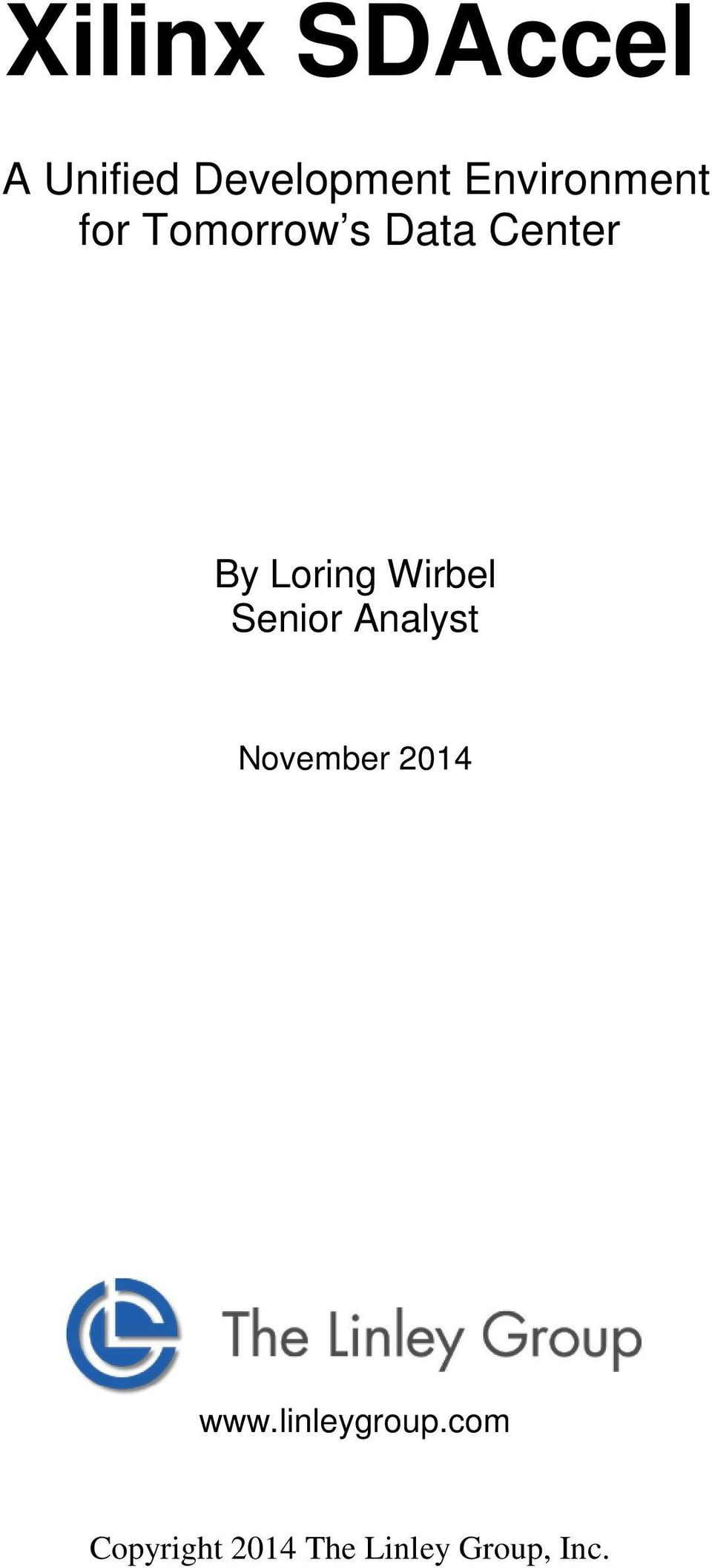 Loring Wirbel Senior Analyst November 2014
