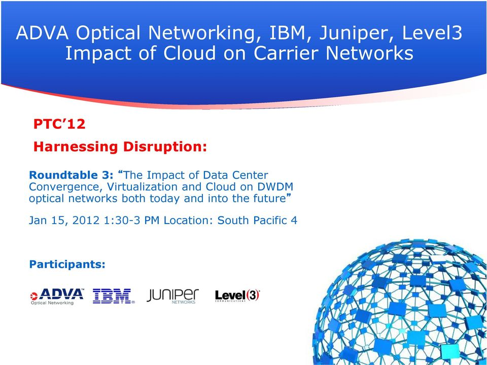 Center Convergence, Virtualization and Cloud on DWDM optical networks both