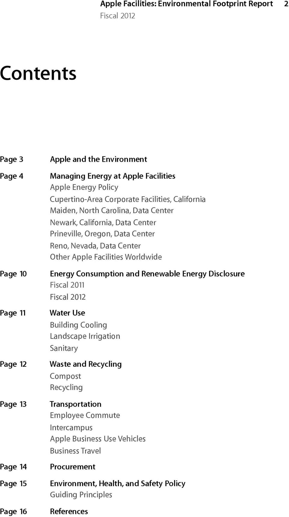 Nevada, Data Center Other Apple Facilities Worldwide Energy Consumption and Renewable Energy Disclosure Fiscal 2011 Water Use Building Cooling Landscape Irrigation Sanitary Waste and