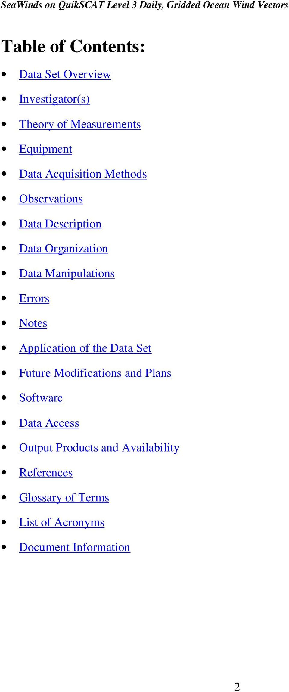 Errors Notes Application of the Data Set Future Modifications and Plans Software Data