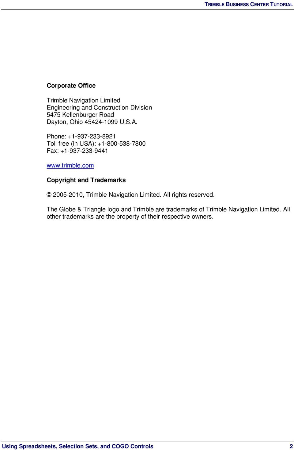 com Copyright and Trademarks 2005-2010, Trimble Navigation Limited. All rights reserved.
