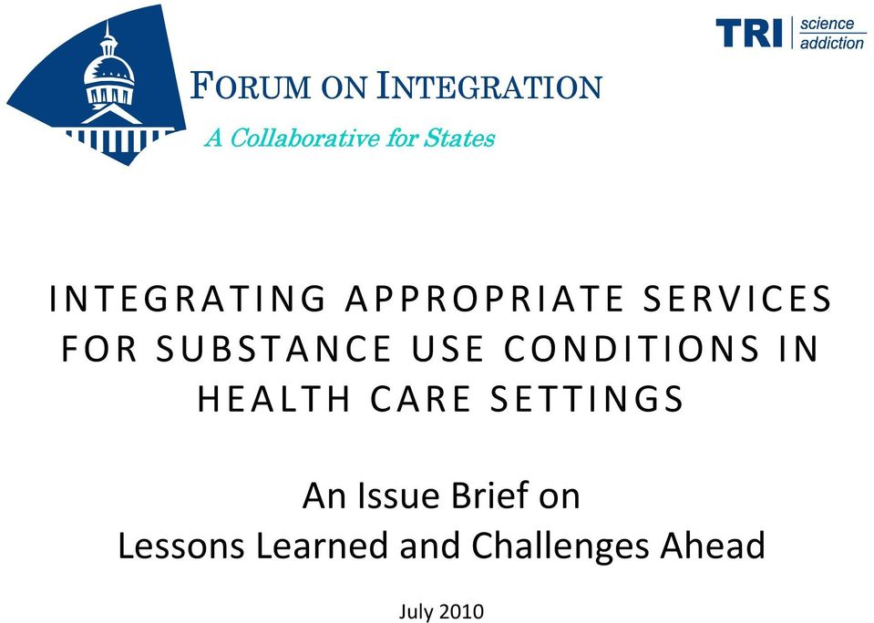 USE CONDITIONS IN HEALTH CARE SETTINGS An Issue