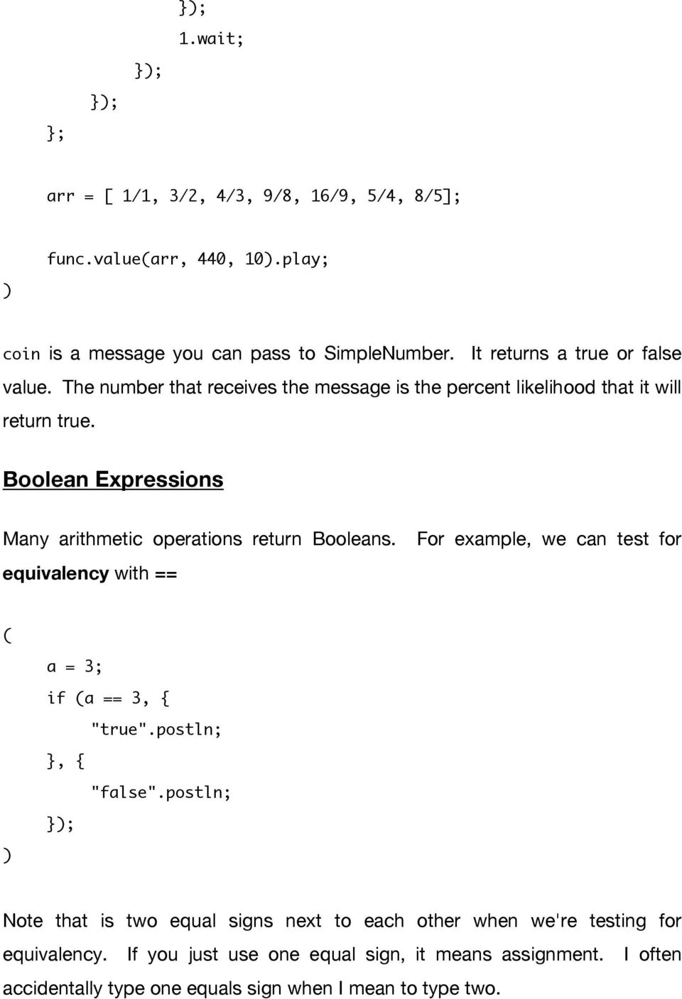 Boolean Expressions Many arithmetic operations return Booleans.