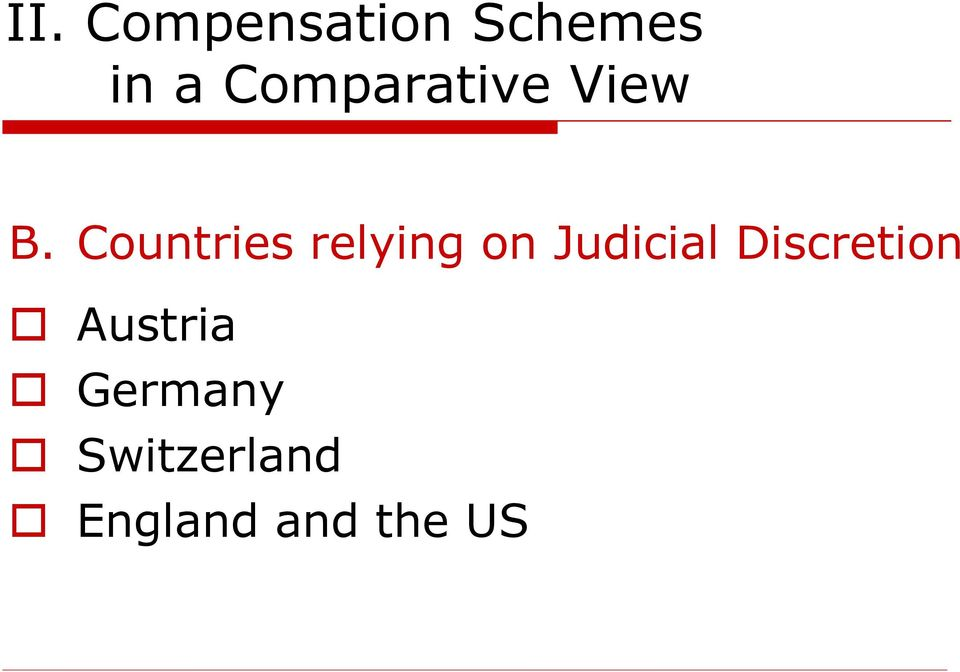 Countries relying on Judicial