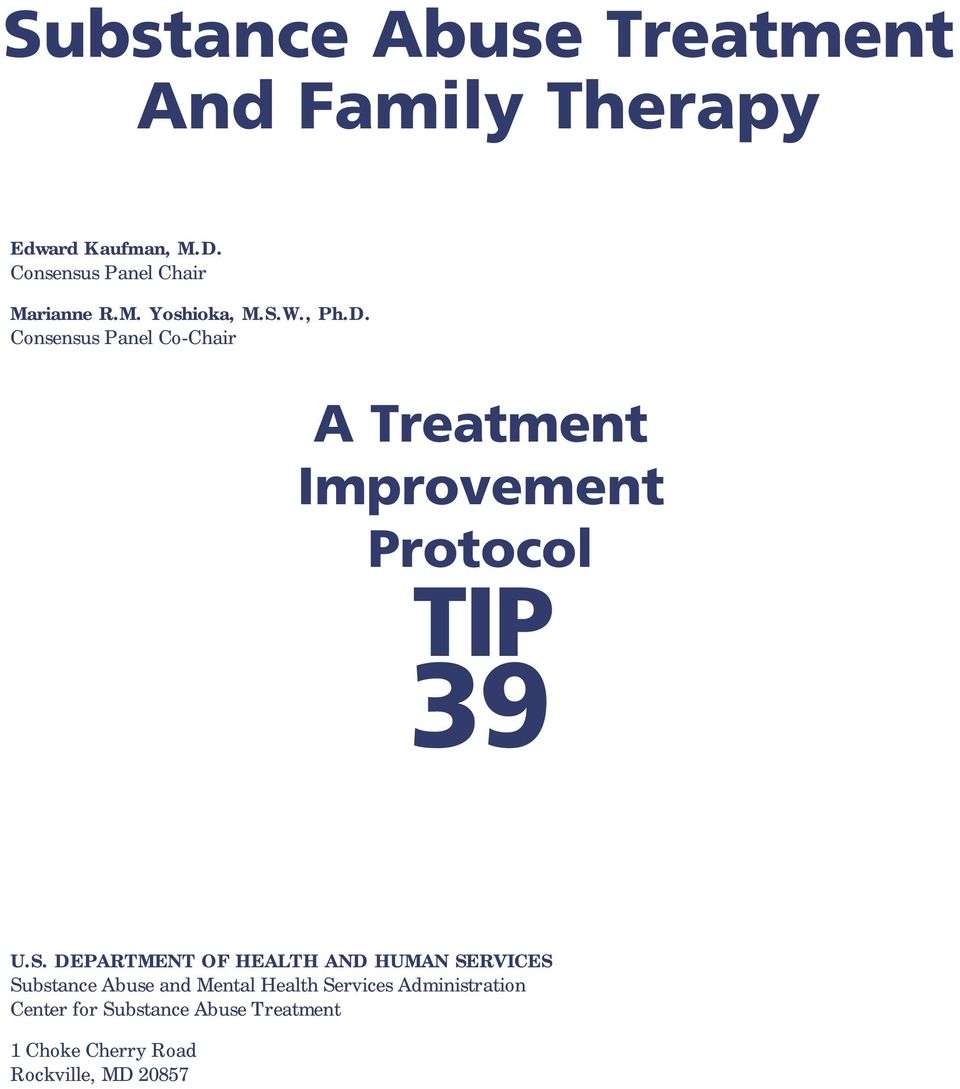 Consensus Panel Co-Chair A Treatment Improvement Protocol TIP 39 U.S.