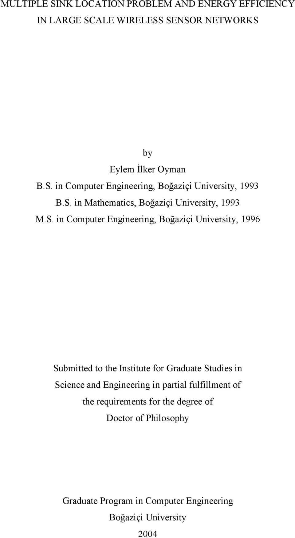 Intitute for Graduate Studie in Science and Engineering in partial fulfillment of the requirement for the degree of