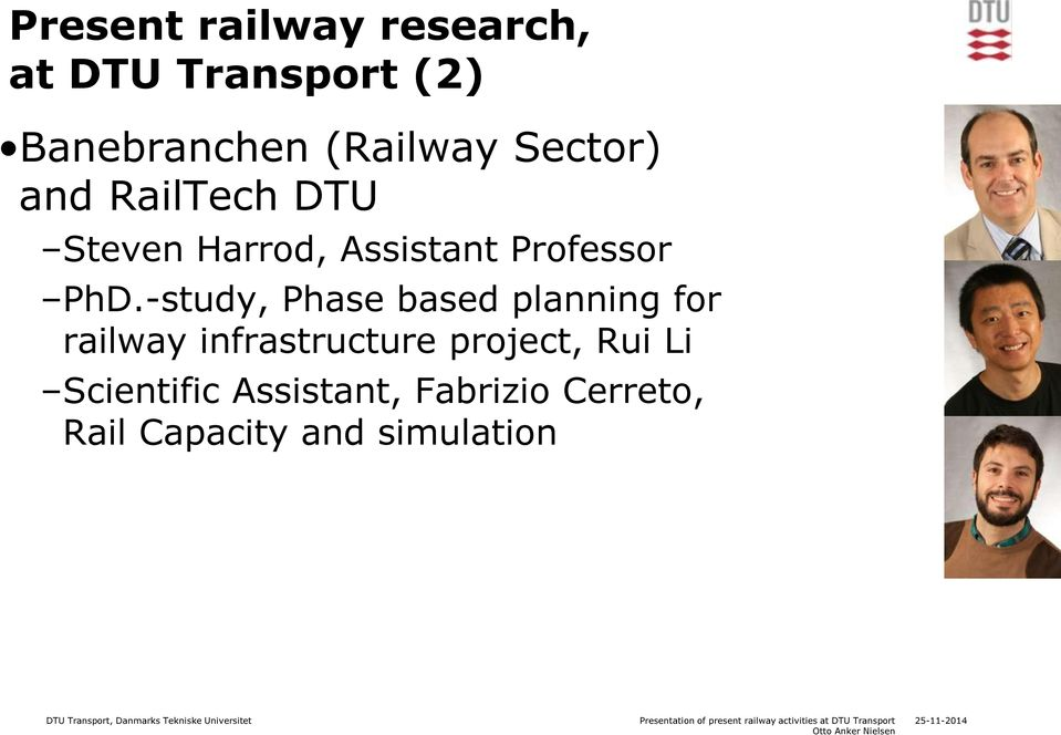 -study, Phase based planning for railway infrastructure project, Rui