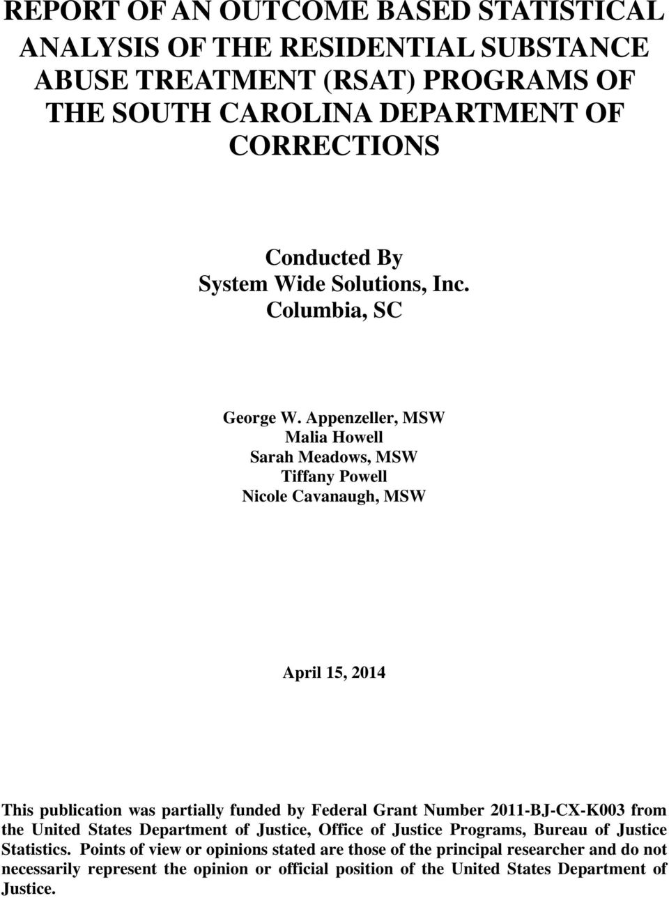 Appenzeller, MSW Malia Howell Sarah Meadows, MSW Tiffany Powell Nicole Cavanaugh, MSW April 15, 2014 This publication was partially funded by Federal Grant Number