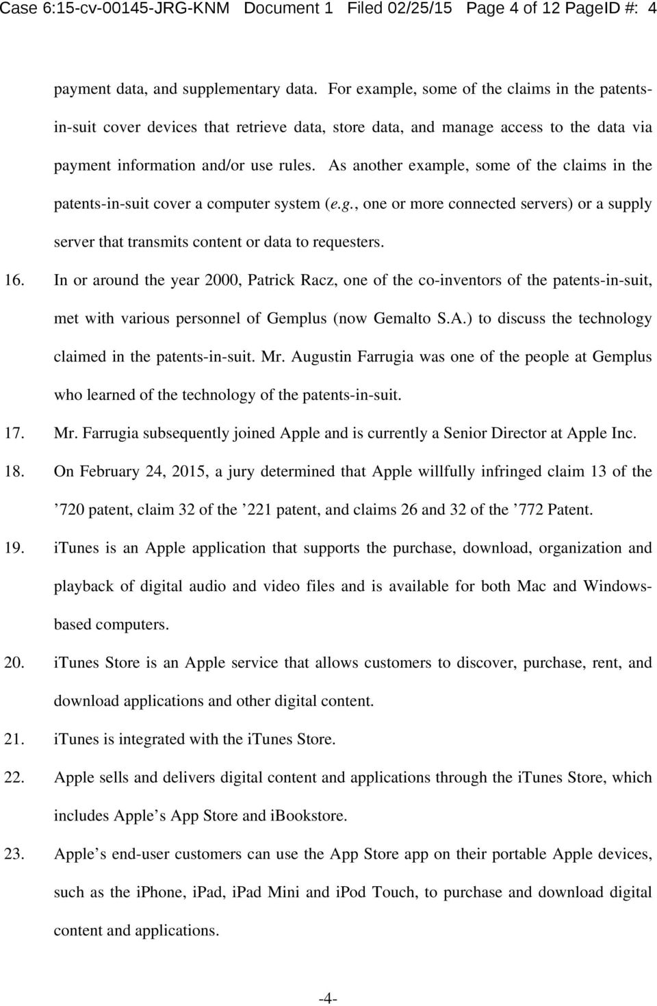 As another example, some of the claims in the patents-in-suit cover a computer system (e.g., one or more connected servers) or a supply server that transmits content or data to requesters. 16.