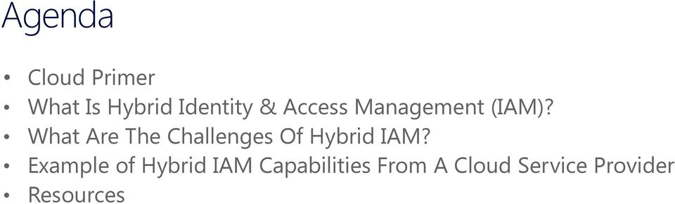 What Are The Challenges Of Hybrid IAM?