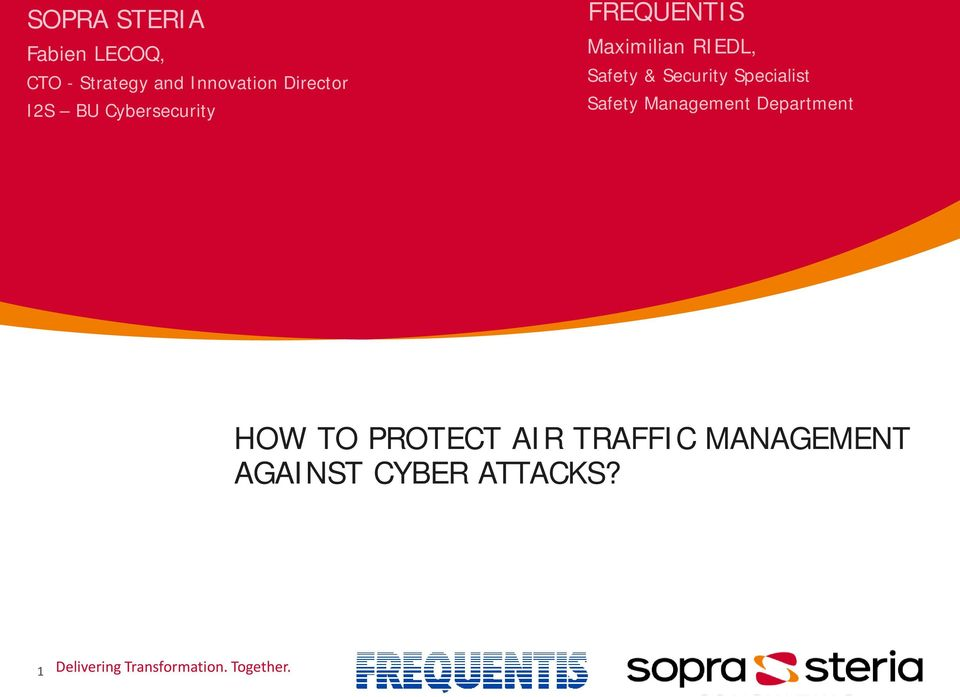 Specialist Safety Management Department HOW TO PROTECT AIR TRAFFIC