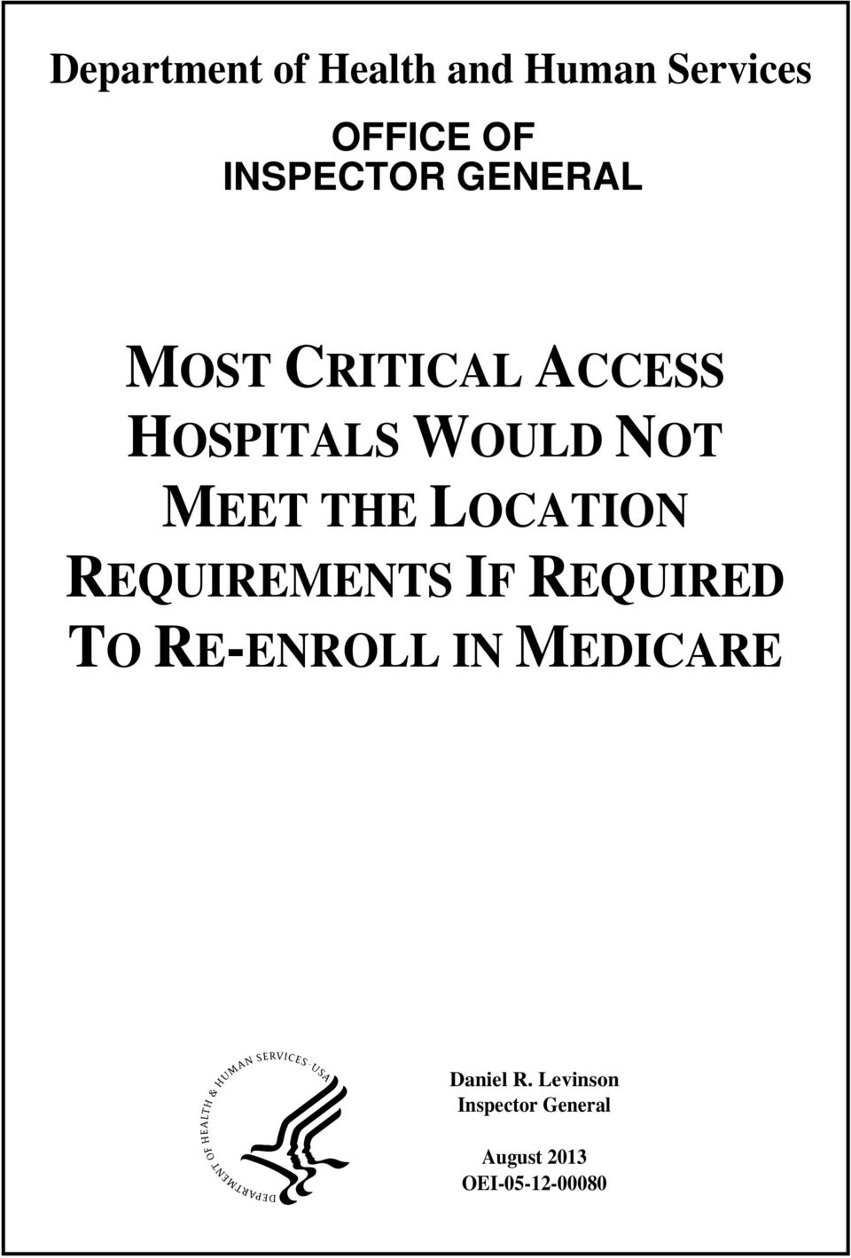LOCATION REQUIREMENTS IF REQUIRED TO RE-ENROLL IN MEDICARE