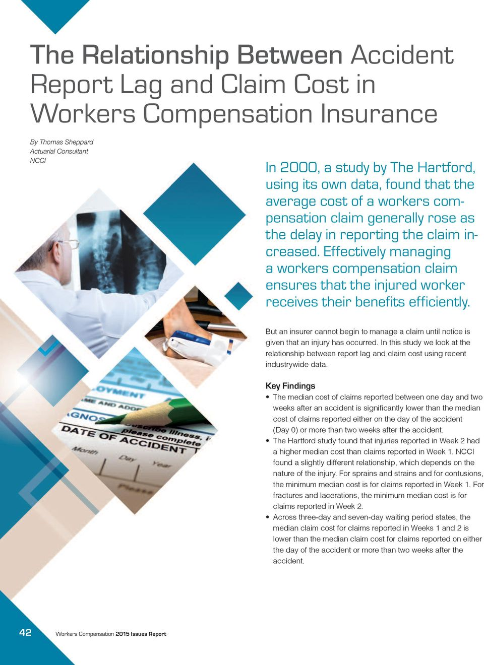 Effectively managing a workers compensation claim ensures that the injured worker receives their benefits efficiently.