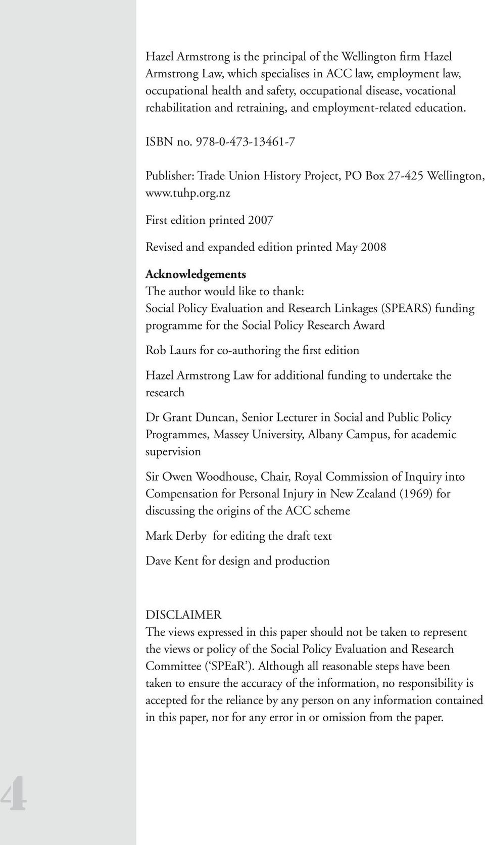 nz First edition printed 2007 Revised and expanded edition printed May 2008 Acknowledgements The author would like to thank: Social Policy Evaluation and Research Linkages (SPEARS) funding programme