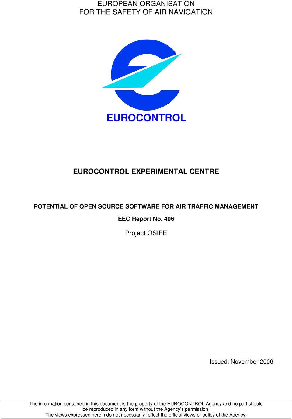 406 Project OSIFE Issued: November 2006 The information contained in this document is the property of the EUROCONTROL