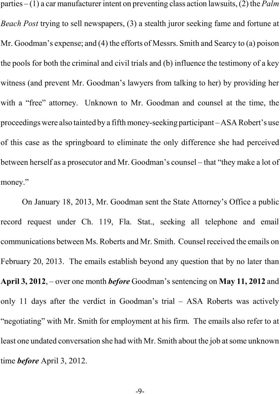 Goodman s lawyers from talking to her) by providing her with a free attorney. Unknown to Mr.
