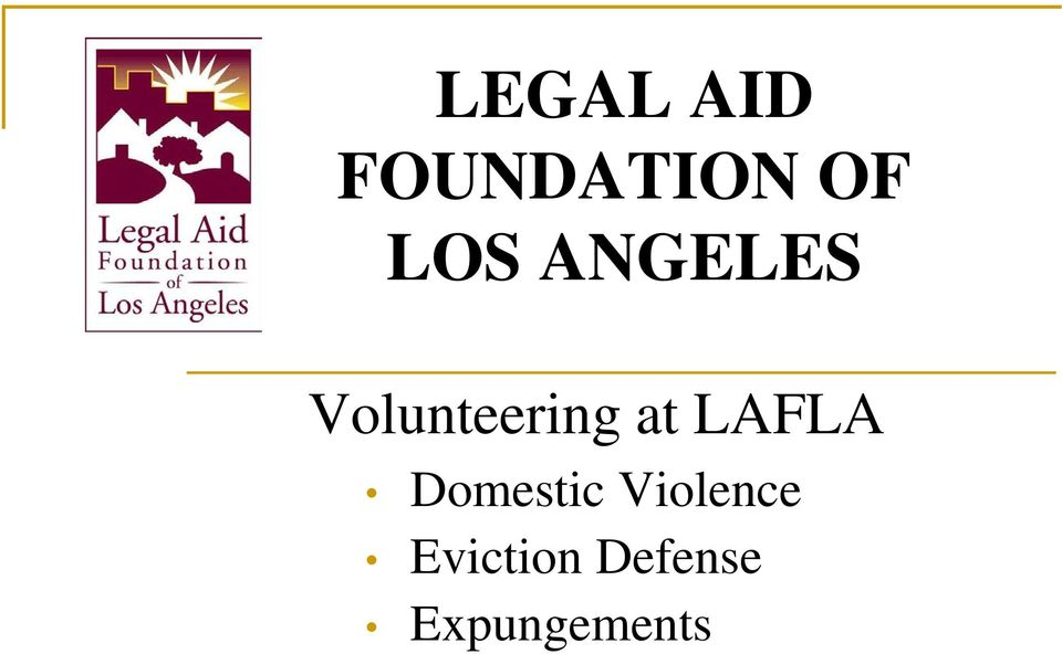 at LAFLA Domestic Violence
