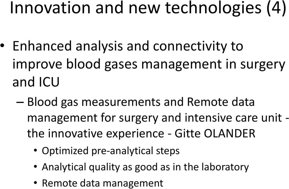 for surgery and intensive care unit - the innovative experience - Gitte OLANDER