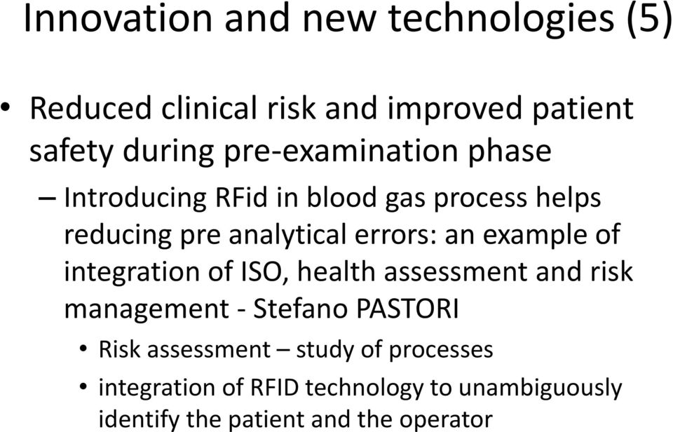 example of integration of ISO, health assessment and risk management - Stefano PASTORI Risk