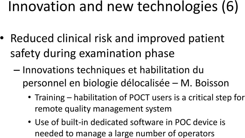 Boisson Training habilitation of POCT users is a critical step for remote quality management