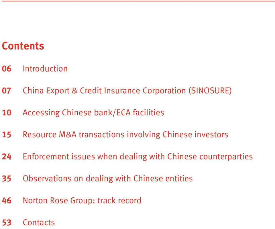 Chinese investors 24 Enforcement issues when dealing with Chinese counterparties 35