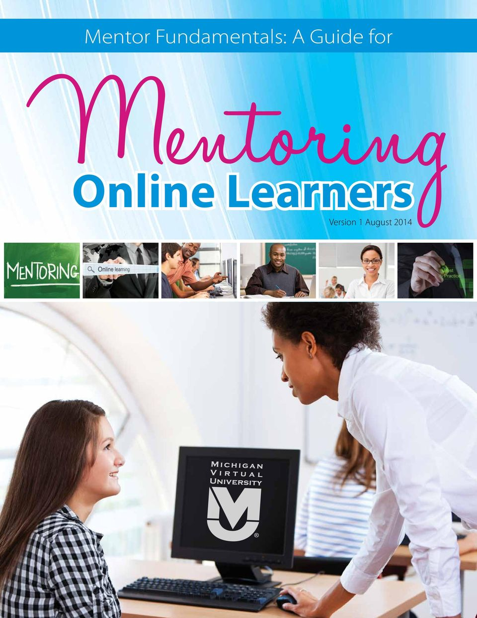 August 2014  Mentoring Online Learners