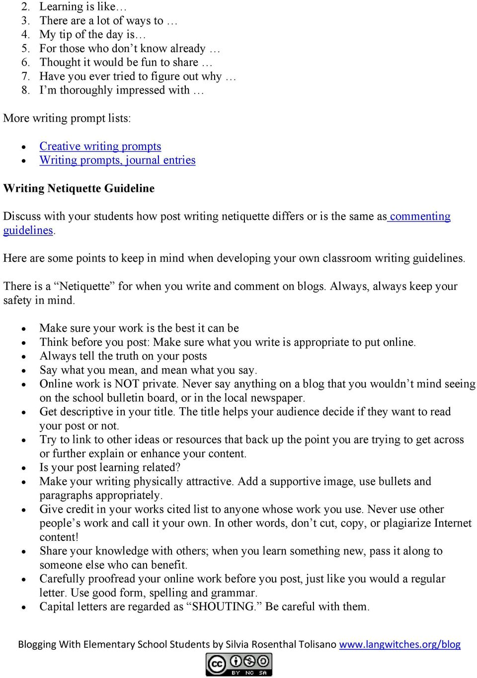 differs or is the same as commenting guidelines. Here are some points to keep in mind when developing your own classroom writing guidelines.