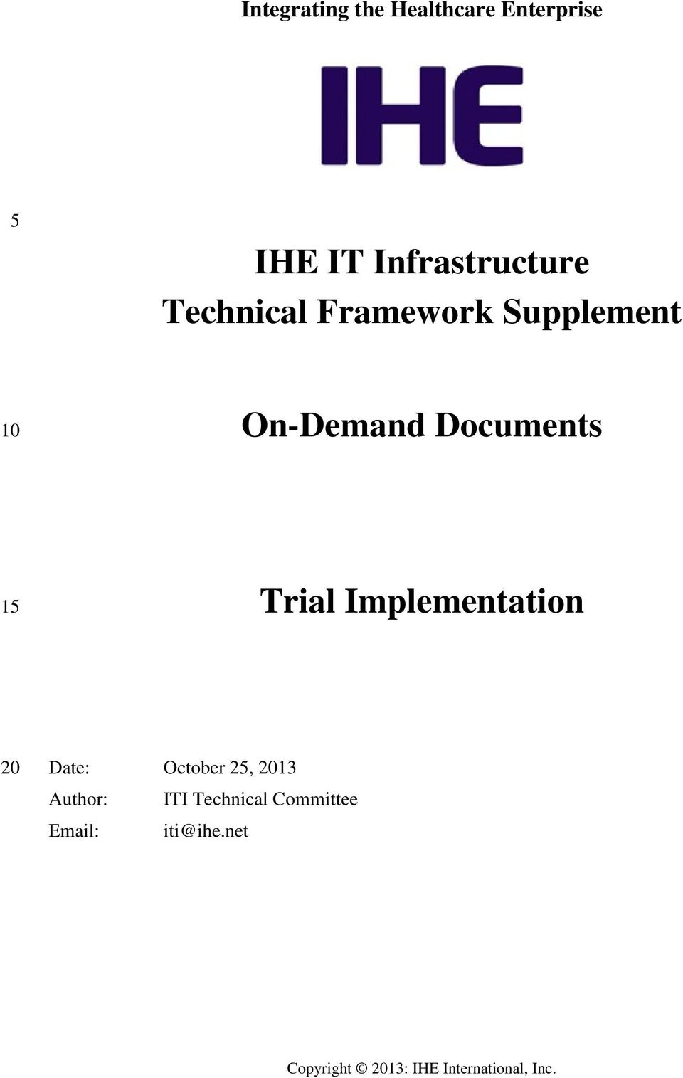 On-Demand Documents 15 Trial Implementation 20 Date: