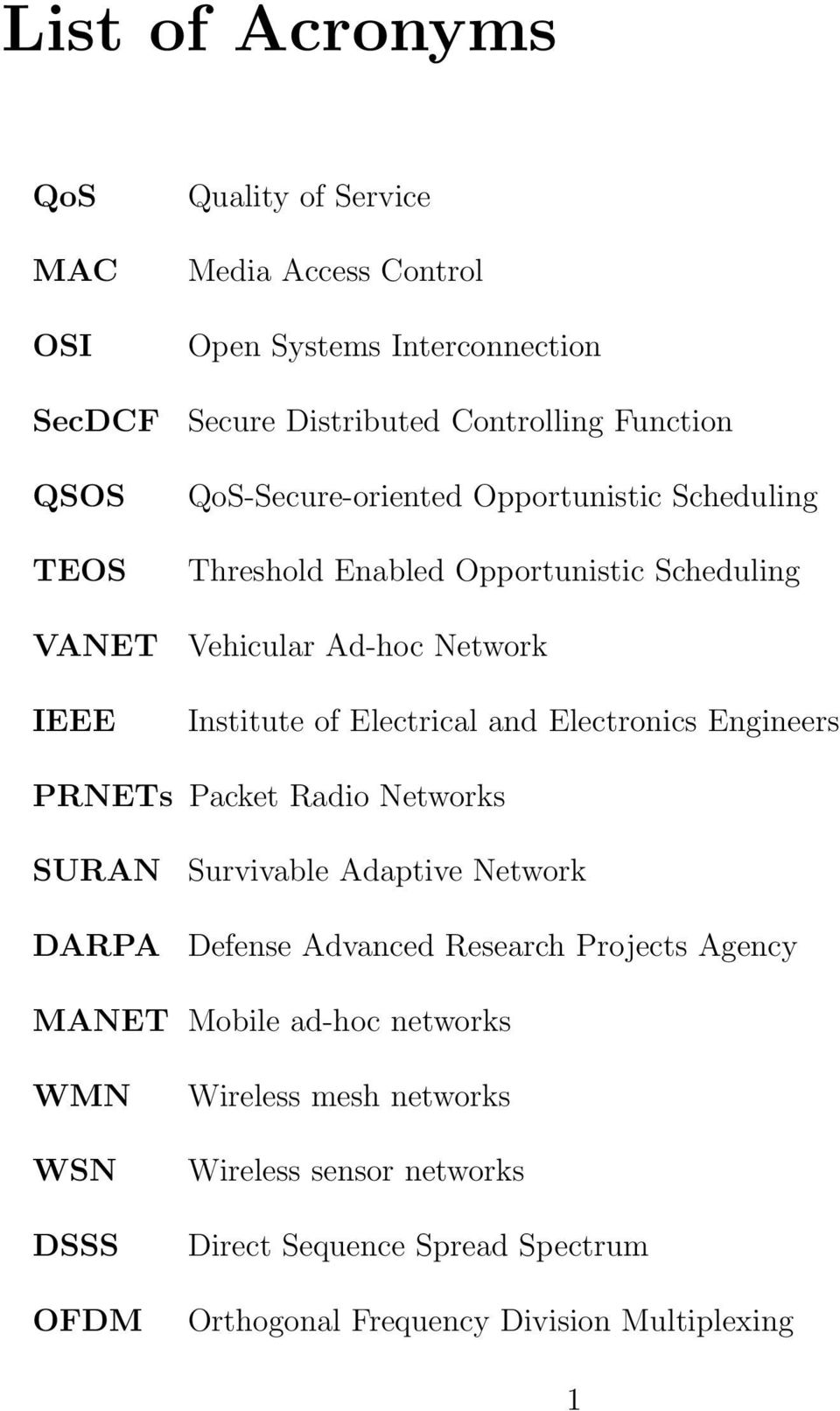 Electrical and Electronics Engineers PRNETs Packet Radio Networks SURAN DARPA Survivable Adaptive Network Defense Advanced Research Projects Agency