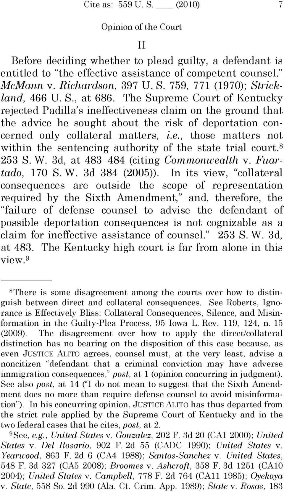 8 253 S. W. 3d, at 483 484 (citing Commonwealth v. Fuartado, 170 S. W. 3d 384 (2005)).