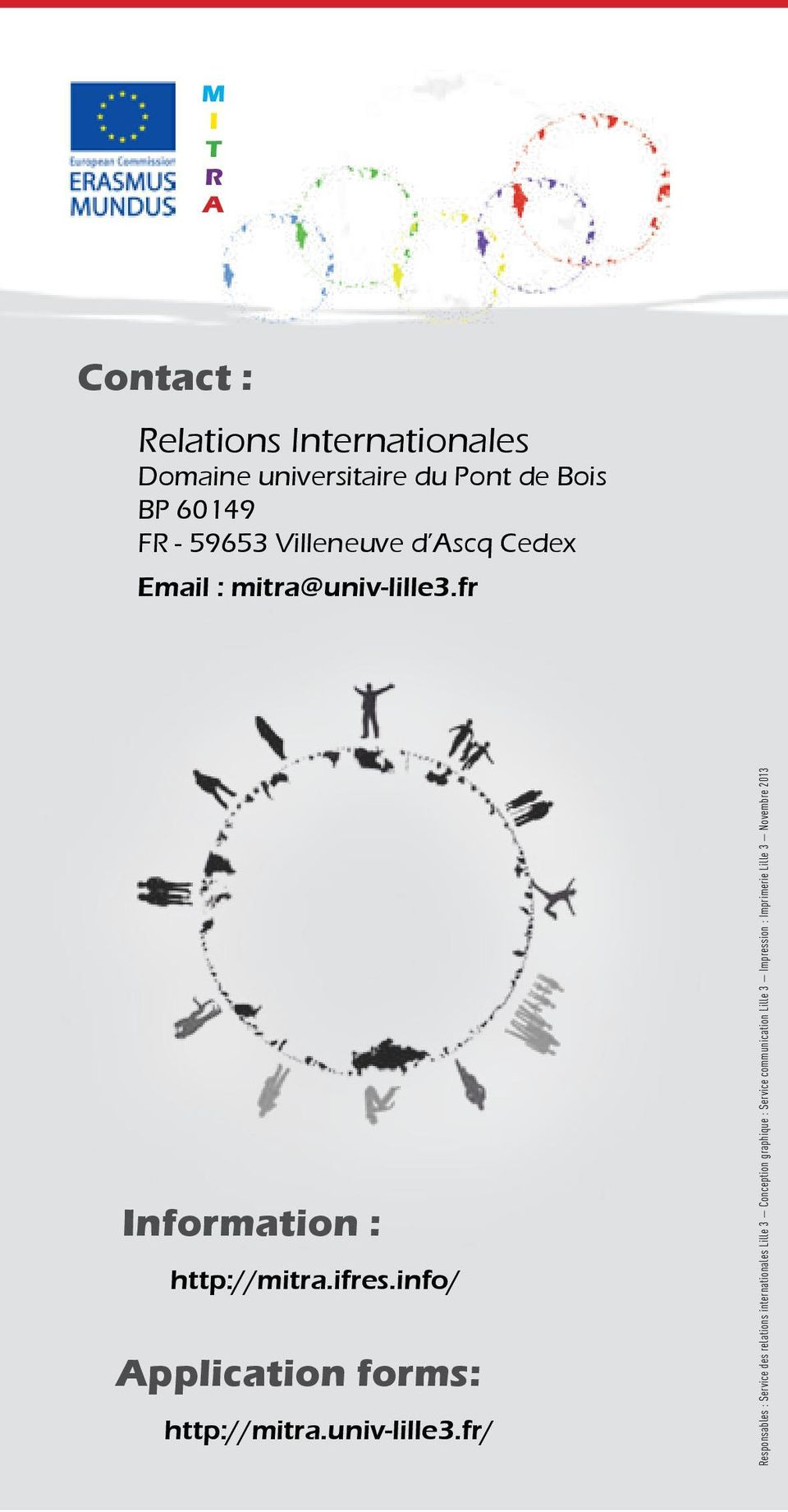 info/ Application forms: http://mitra.univ-lille3.