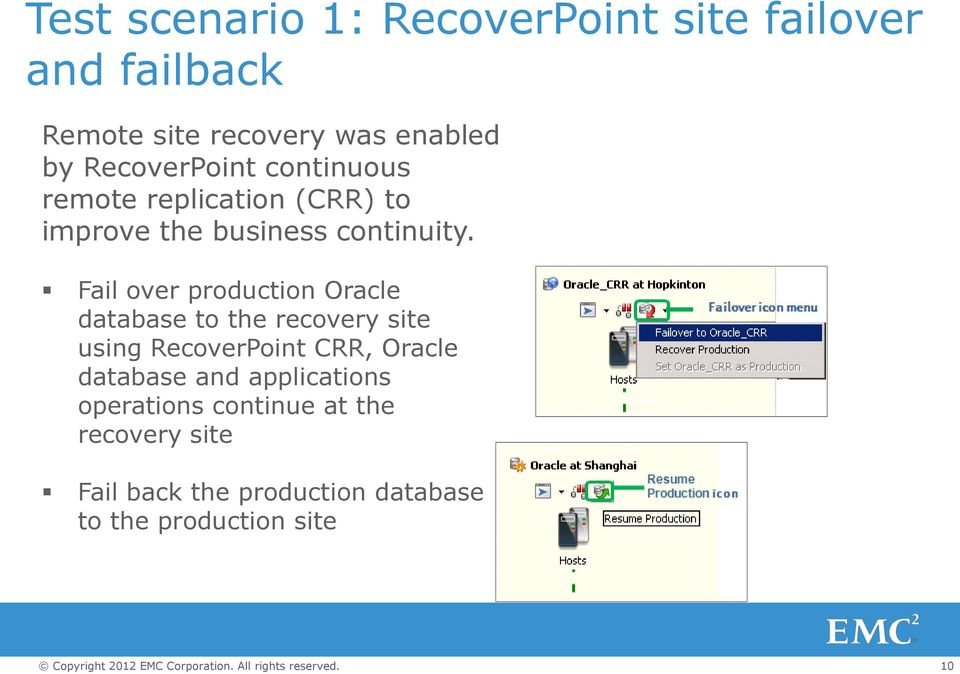 Fail over production Oracle database to the recovery site using RecoverPoint CRR, Oracle database