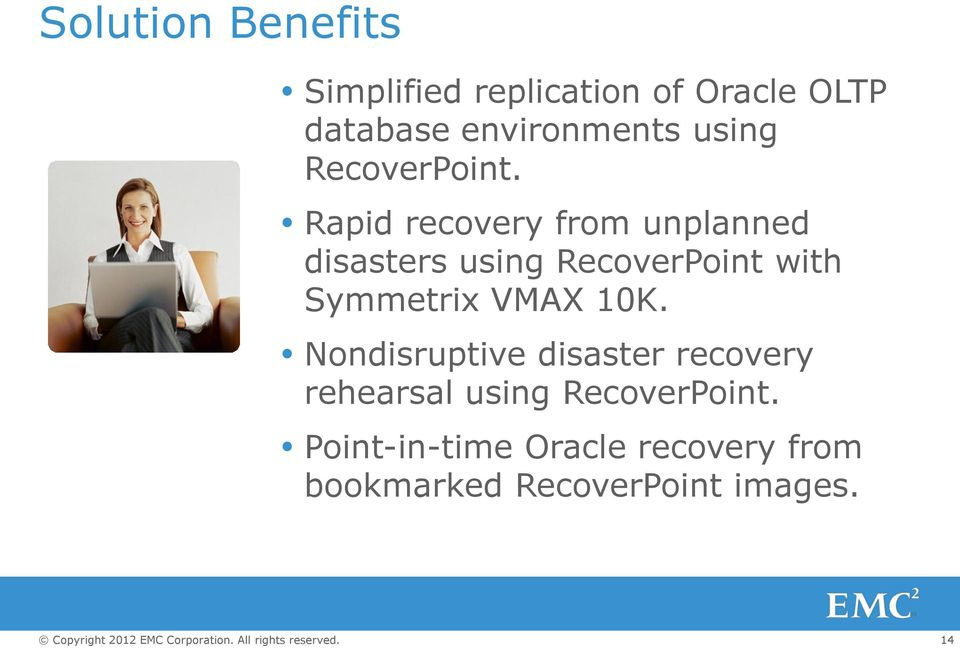 Rapid recovery from unplanned disasters using RecoverPoint with Symmetrix VMAX