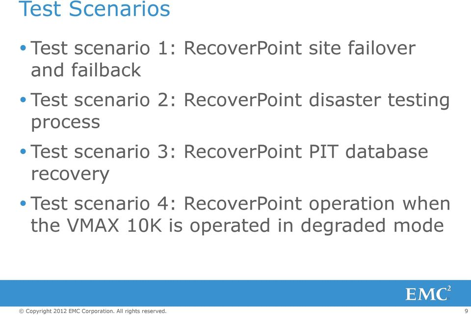 Test scenario 3: RecoverPoint PIT database recovery Test scenario
