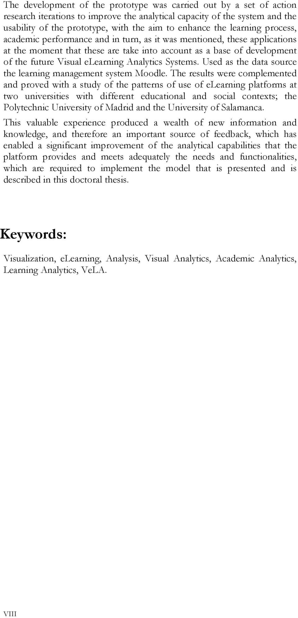 Analytics Systems. Used as the data source the learning management system Moodle.