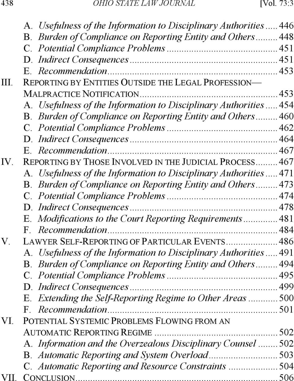 Usefulness of the Information to Disciplinary Authorities... 454 B. Burden of Compliance on Reporting Entity and Others... 460 C. Potential Compliance Problems... 462 D. Indirect Consequences... 464 E.